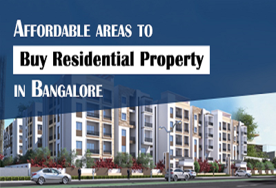 Top Localities To Buy Affordable Houses in Bangalore 2021
