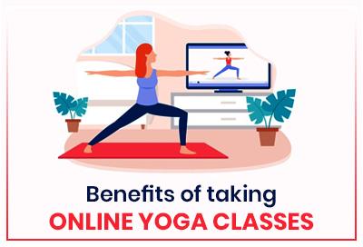 7 Benefits Of Taking Online Yoga Classes During Quarantine