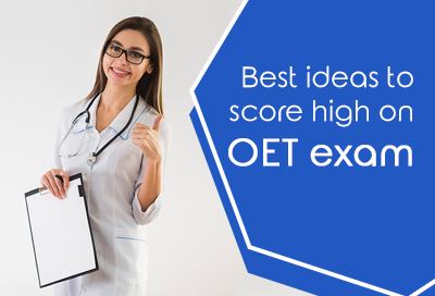 Best Tips To Score High In OET Exams
