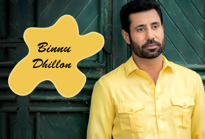 Binnu Dhillon Whatsapp Number Email Id Address Phone Number with Complete Personal Detail
