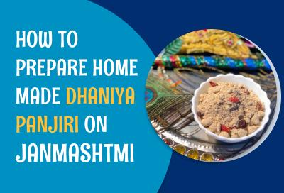 How To Make Dhaniya Panjiri Prasad For Janmashtami
