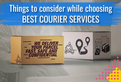 Do And Donts While Choosing Best Courier Services