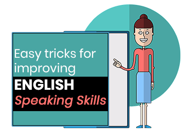 6 Smart Ways To Improve English Speaking Skills