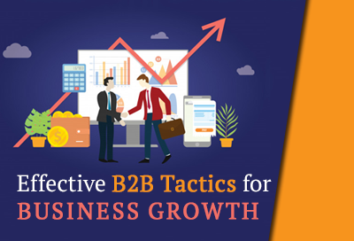 11 B2B Lead Generation Tactics For Business Growth