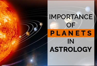 Know The Significance Role Of Planets In Astrology
