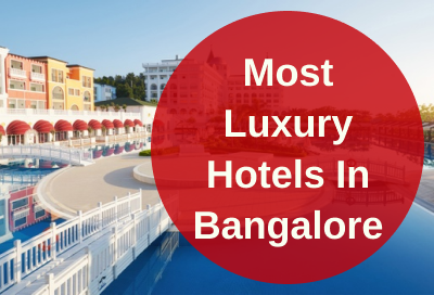 10 Most Expensive Hotels in Bangalore