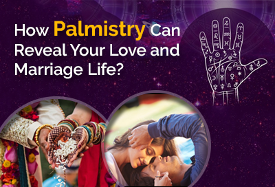 How Palmistry Can Reveal Your Love and Marriage Life