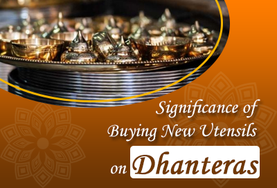 Know The Significance Of Buying New Utensils On Dhanteras