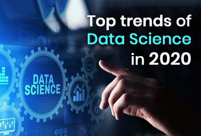 5 Top Trends of Data Science in 2020