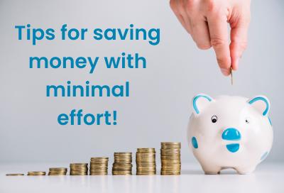 5 Ultimate Money Saving Tips With Minimal Effort