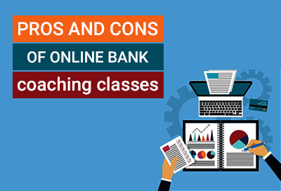 Pros And Cons Of Online Bank Coaching Classes During Lockdown