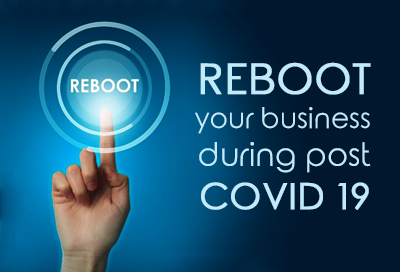 How Small Business Can Reboot Themselves Post Covid 19